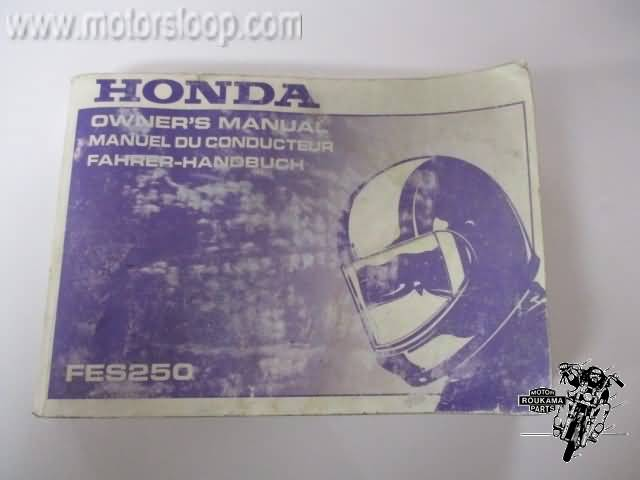 Honda FES250 Foresight Owner's Manuel